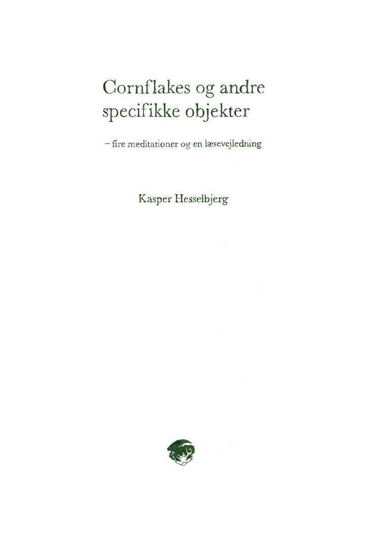 Cornflakes og andre specifikke objekter af Kasper Hesselbjerg