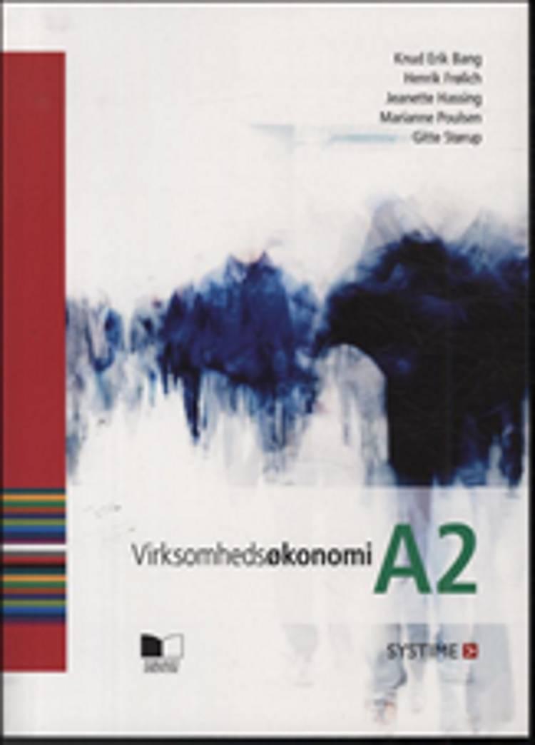 Virksomhedsøkonomi A2 af Knud Erik Bang, Jeanette Hassing og Henrik Frølich m.fl.