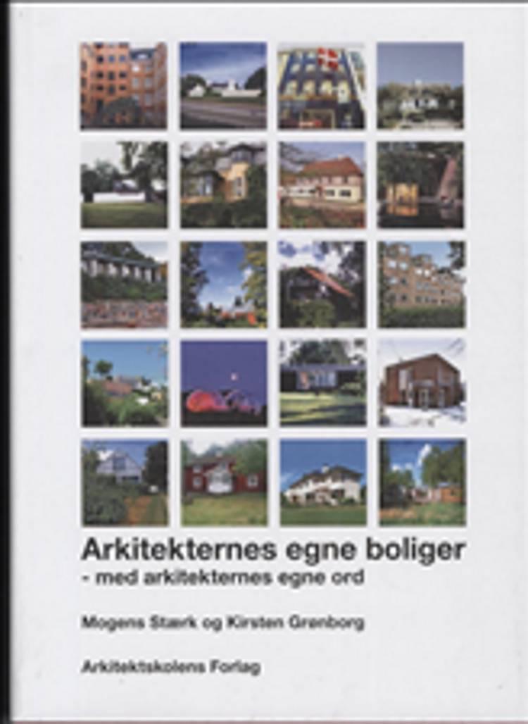 Arkitekternes egne boliger af Kirsten Grønborg og Mogens Stærk