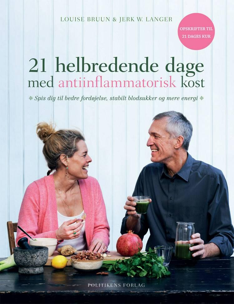 21 helbredende dage med antiinflammatorisk kost af Jerk W. Langer og Louise Bruun