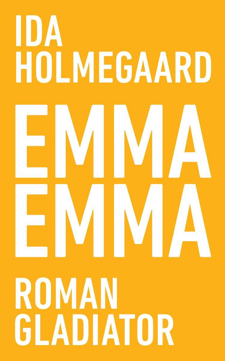 Emma Emma af Ida Holmegaard