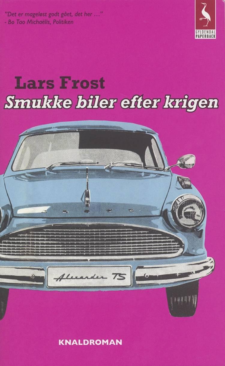 Smukke biler efter krigen af Lars Frost