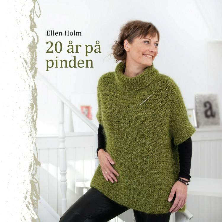 20 år på pinden af Ellen Holm