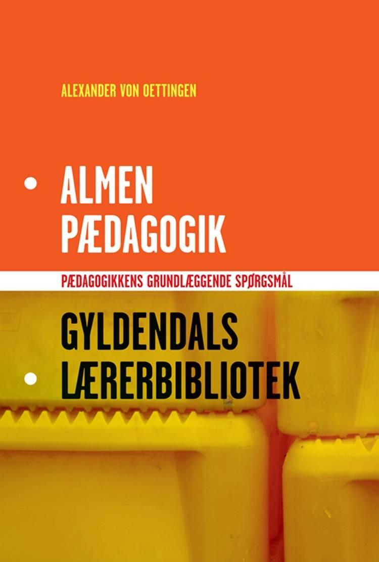 Almen pædagogik af Alexander von Oettingen