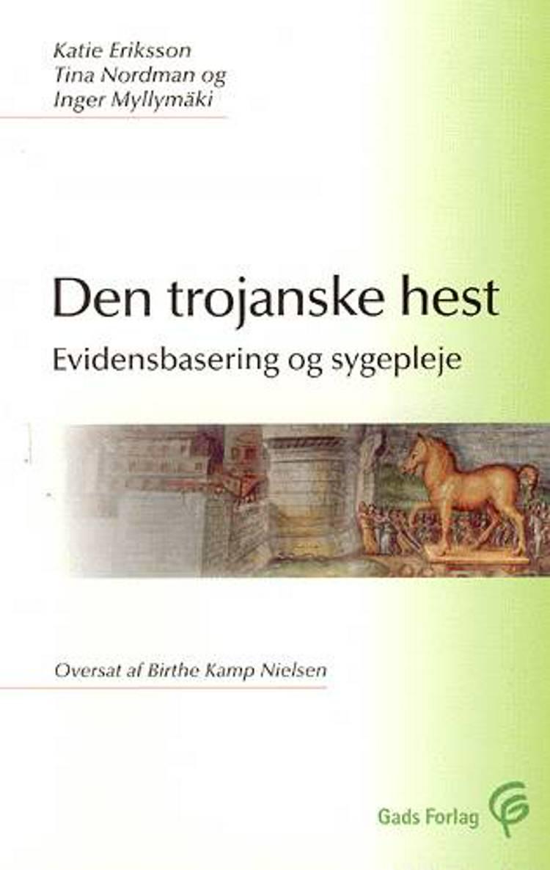 Den trojanske hest af Tina Nordman, Inger Myllymäki og Katie Eriksson