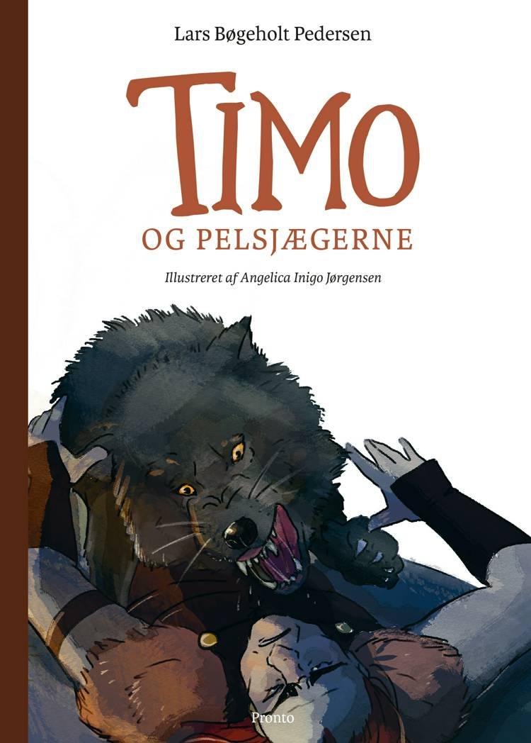 Timo og pelsjægerne af Lars Bøgeholt Pedersen