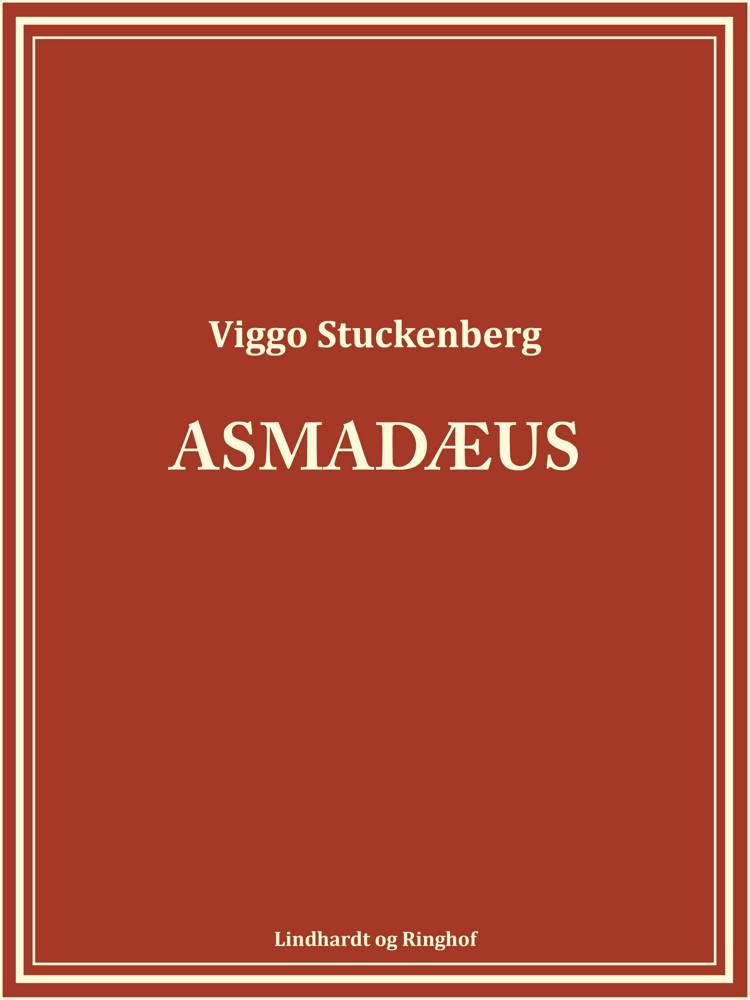 Asmadæus af Viggo Stuckenberg