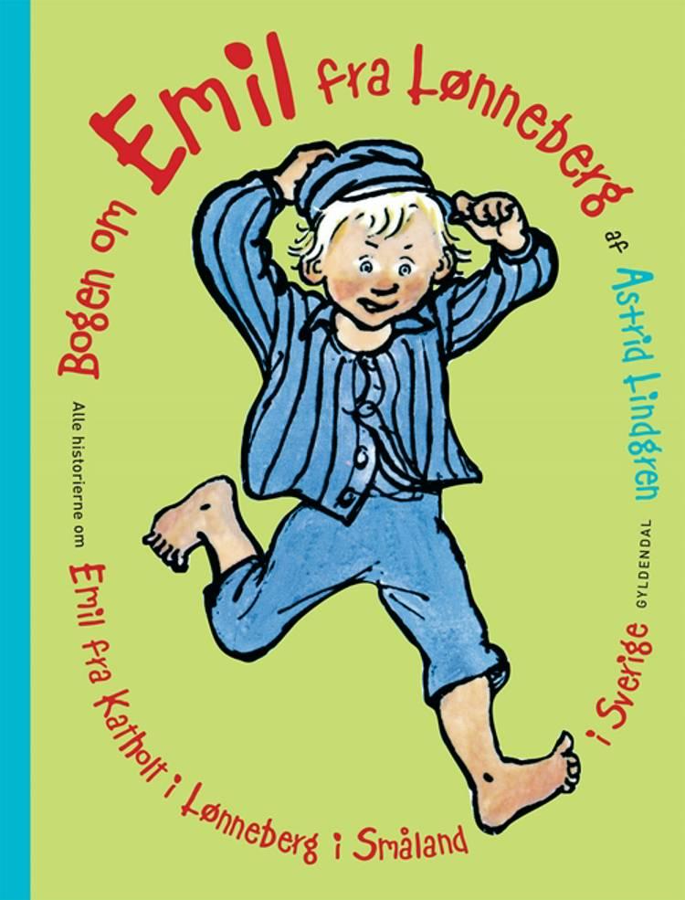 Bogen om Emil fra Lønneberg af Astrid Lindgren