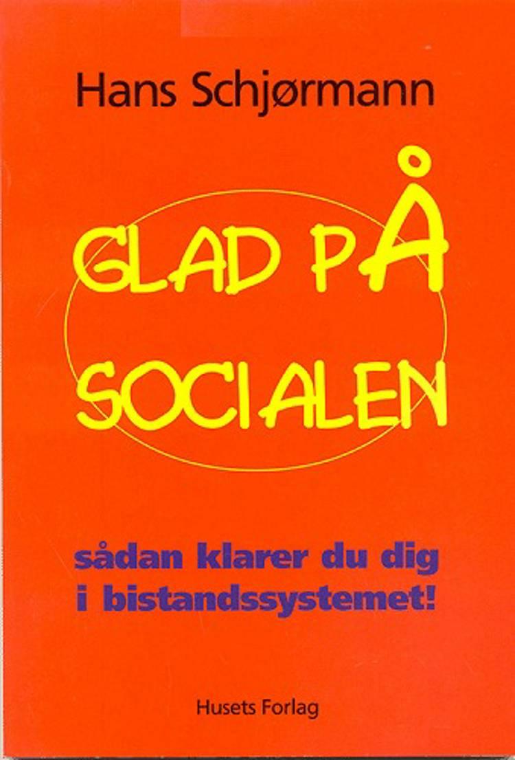 Glad på socialen af Hans Schjørmann