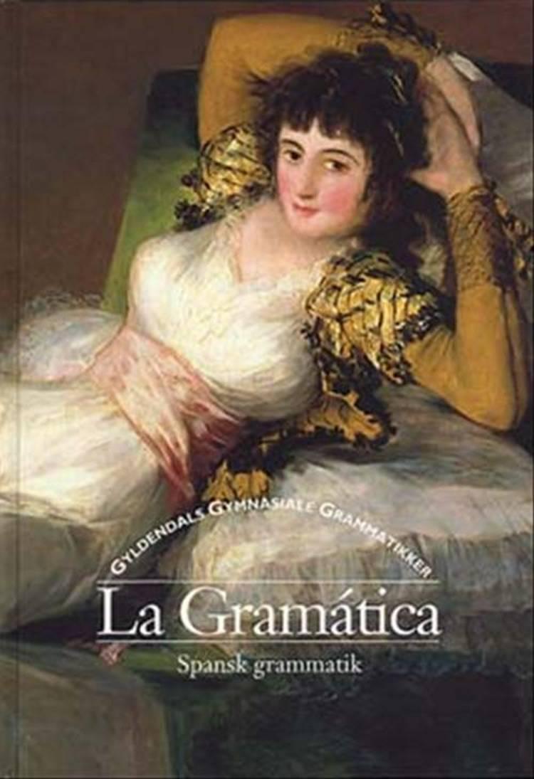 La Gramática af Marietje Hastrup og Lise Lauridsen