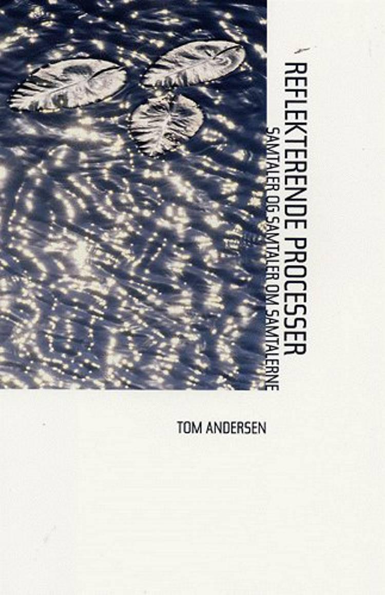 Reflekterende processer af Tom Andersen