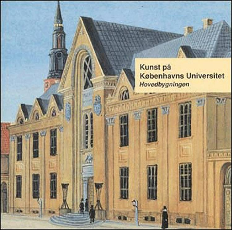 Kunst på Københavns Universitet, Hovedbygningen