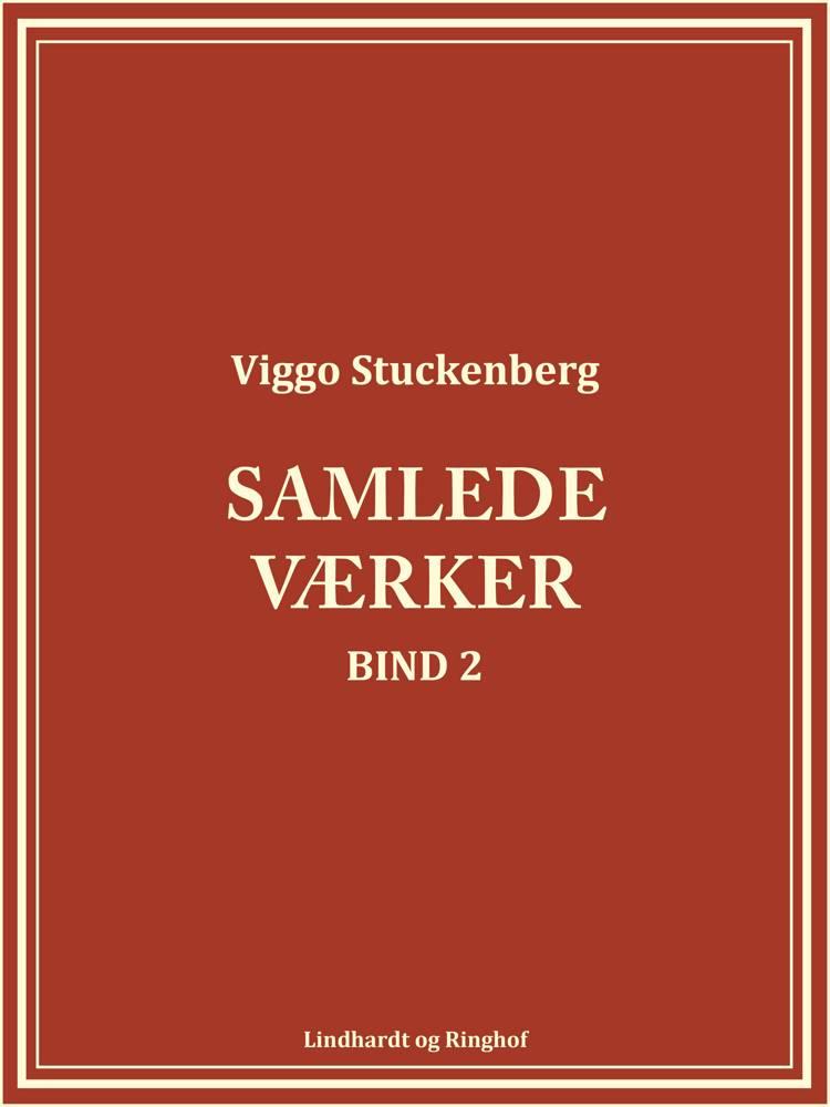 Samlede værker 2 af Viggo Stuckenberg