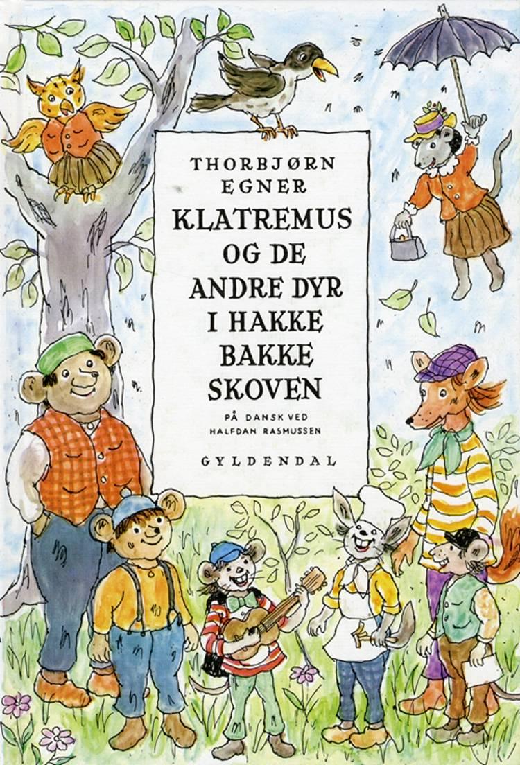Dyrene i Hakkebakkeskoven af Thorbjørn Egner