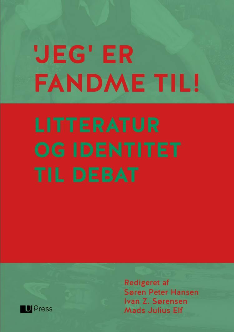 Jeg er fandme til! af Thomas Bredsdorff, Suzanne Brøgger og Marianne Stidsen m.fl.