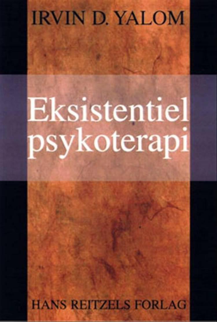 Eksistentiel psykoterapi af Irvin D. Yalom