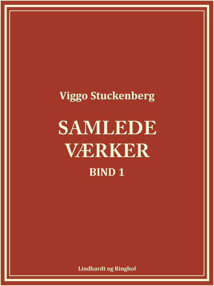 Samlede værker 1 af Viggo Stuckenberg