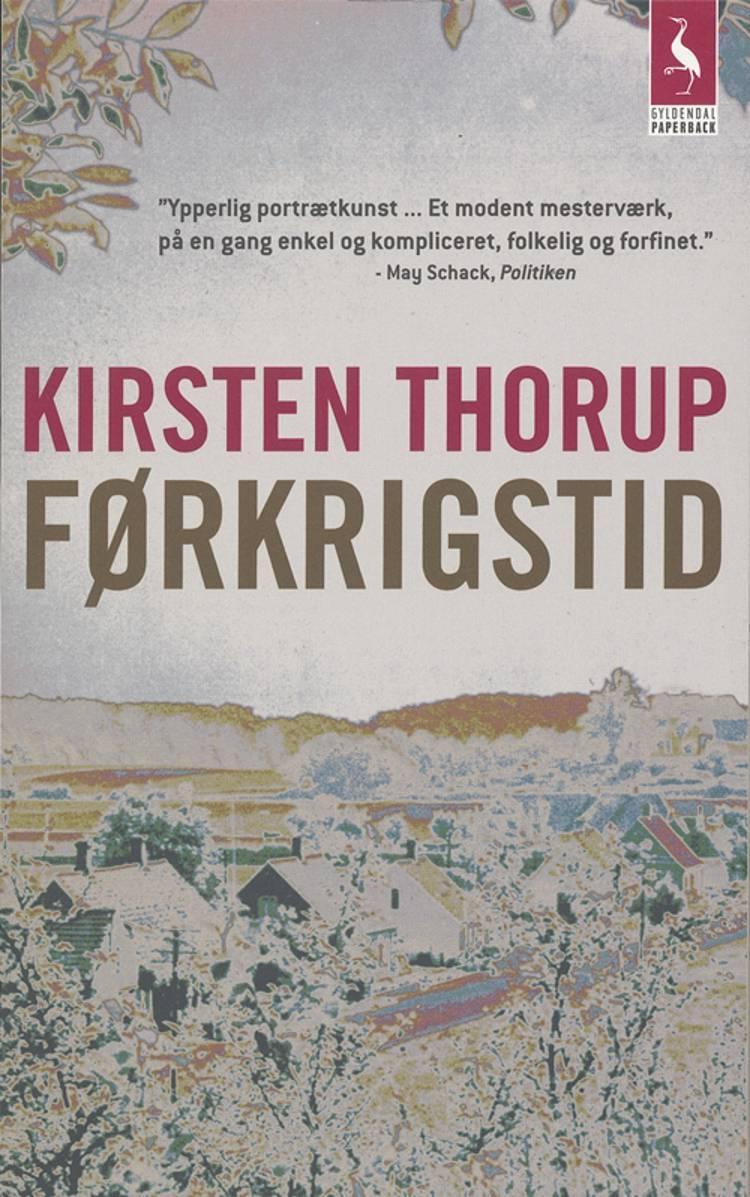 Førkrigstid af Kirsten Thorup