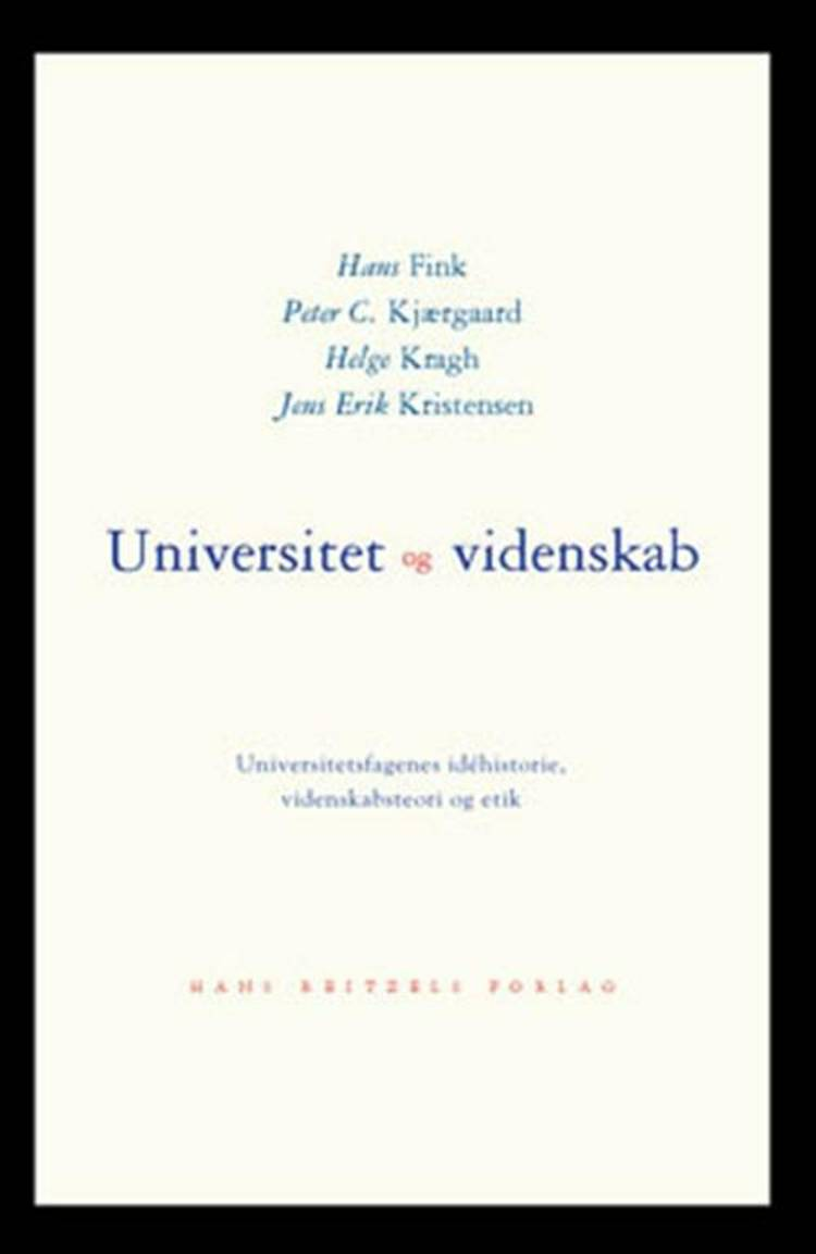 Universitet og videnskab af Helge Kragh, Hans Fink og Peter C. Kjærgaard m.fl.