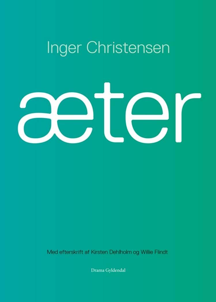 Æter af Inger Christensen