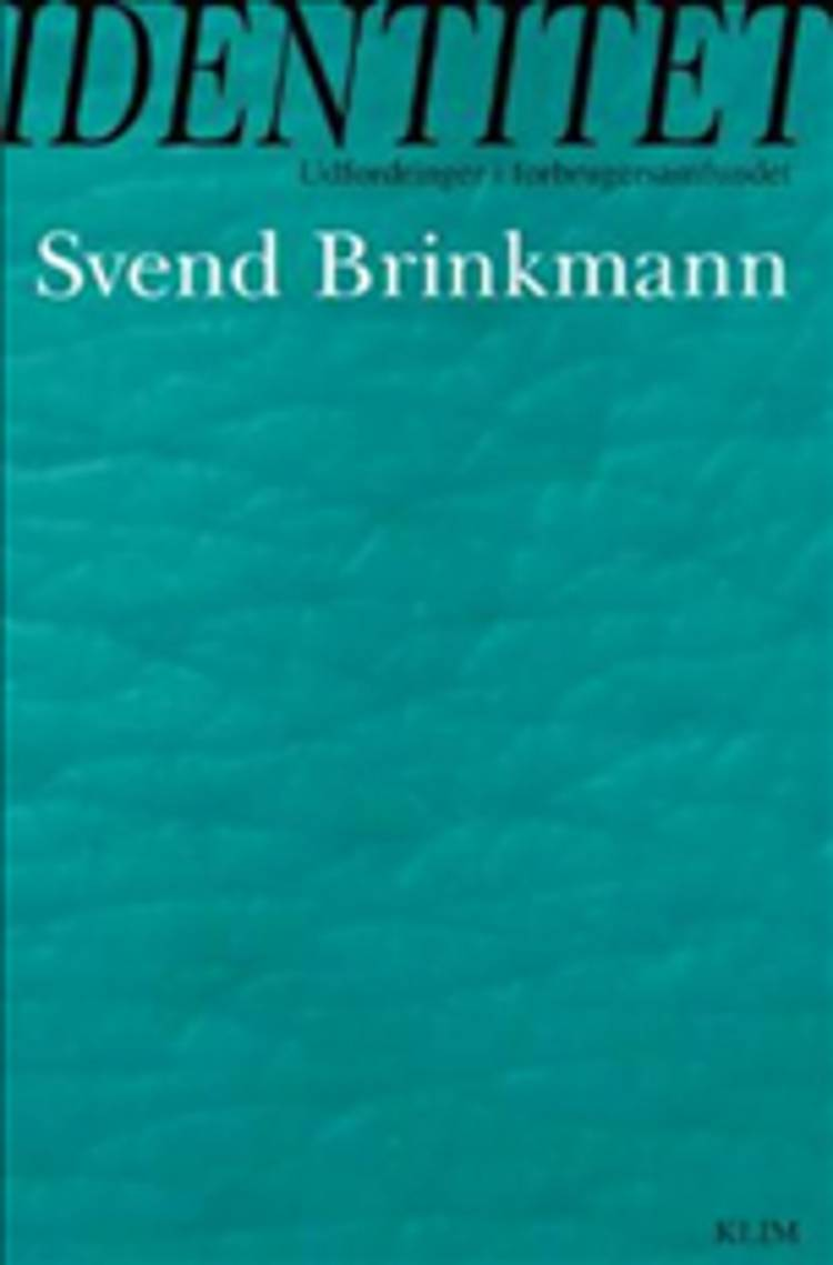 Identitet af Svend Brinkmann