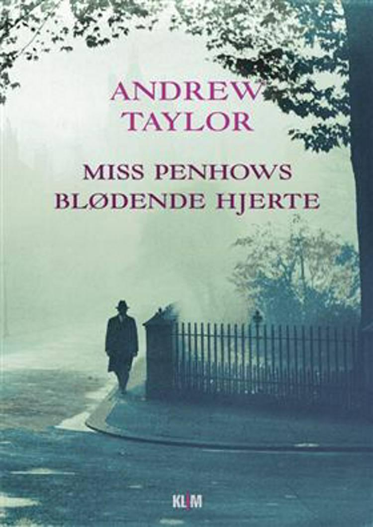 Miss Penhows blødende hjerte af Andrew Taylor