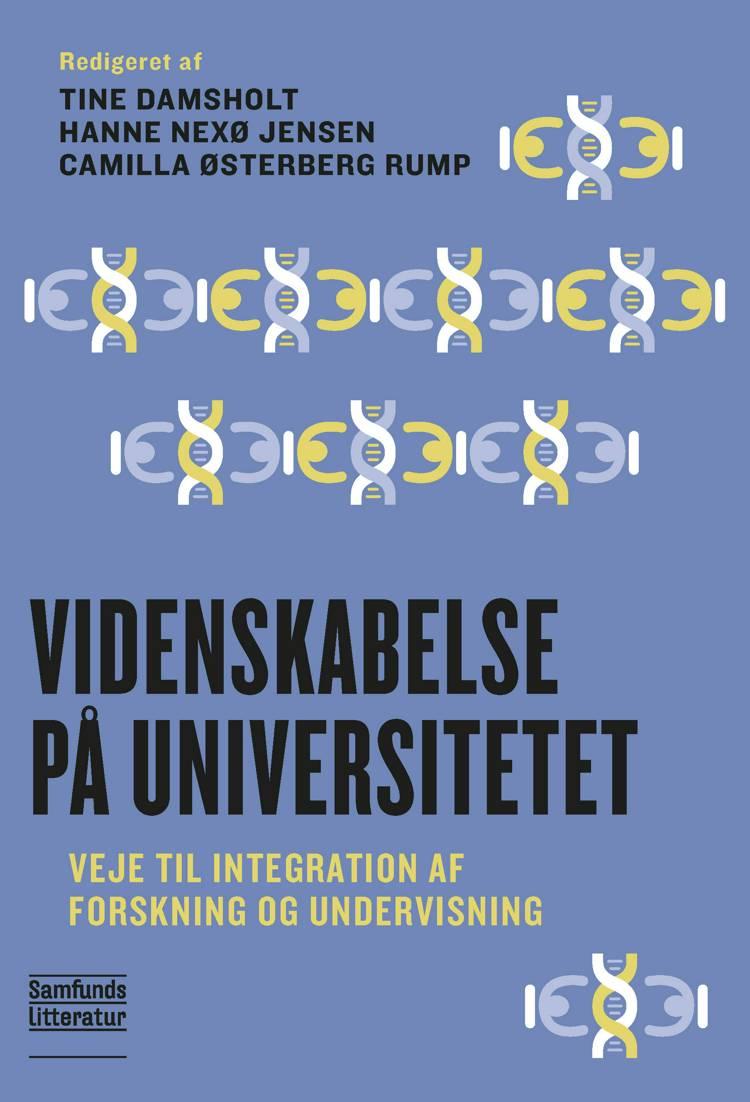 Videnskabelse på universitetet af Tine Damsholt, Hanne Nexø Jensen og Camilla Østerberg Rump