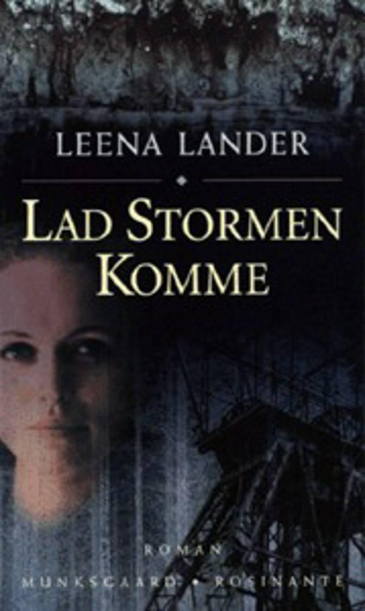 Lad stormen komme af Leena Lander