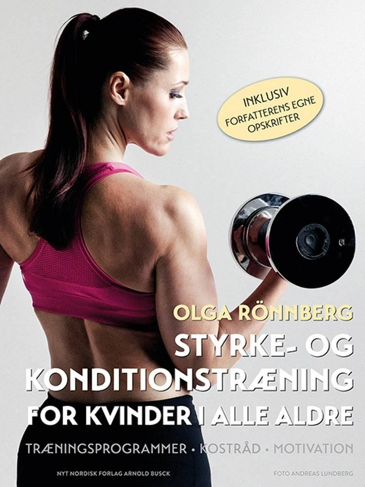 Styrke- og konditionstræning for kvinder i alle aldre af Olga Rönnberg