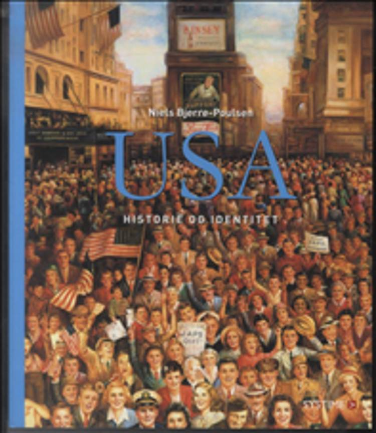 USA historie og identitet af Niels Bjerre-Poulsen