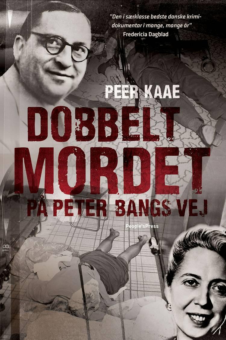Dobbeltmordet på Peter Bangs Vej af Peer Kaae