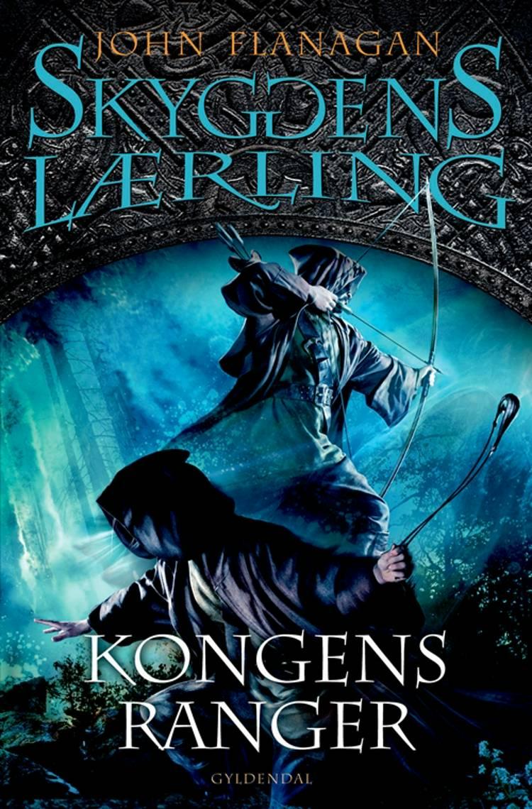 Kongens ranger af John Flanagan