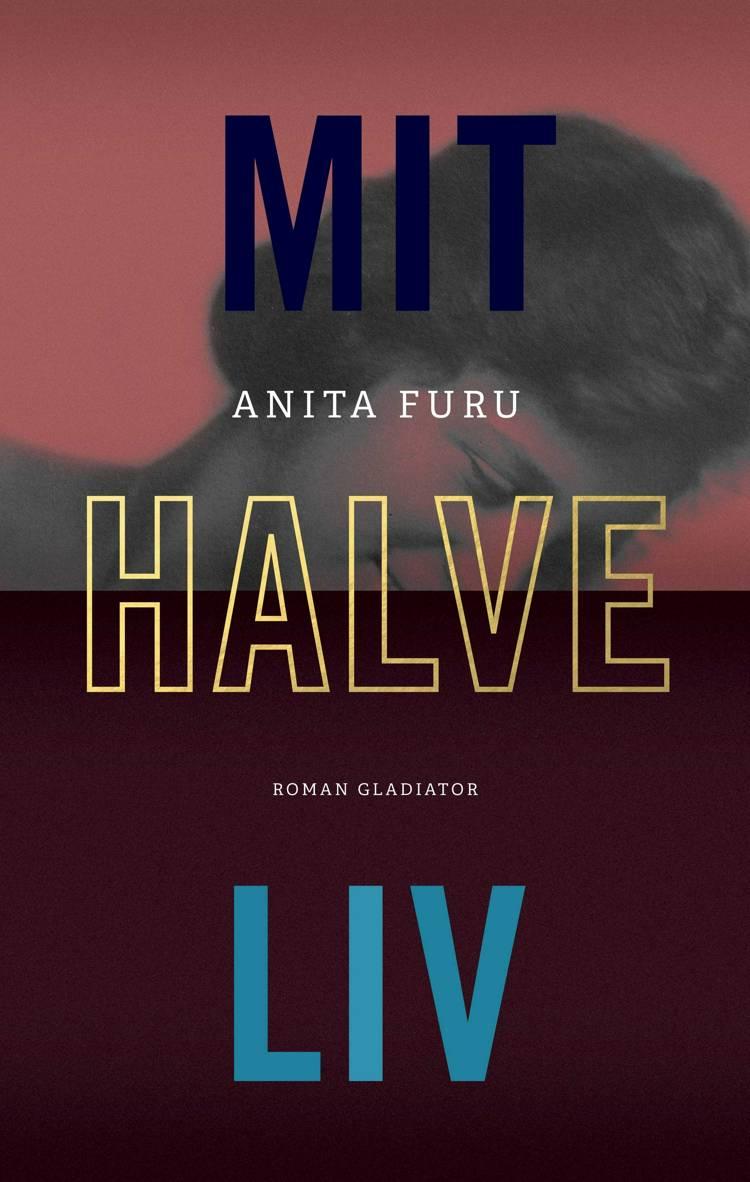 Mit halve liv af Anita Furu
