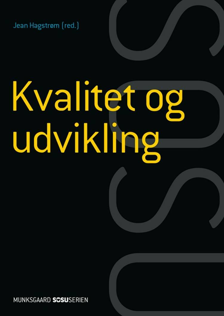 Kvalitet og udvikling (SSA) af Anna C. Engers og Jean Hagstrøm