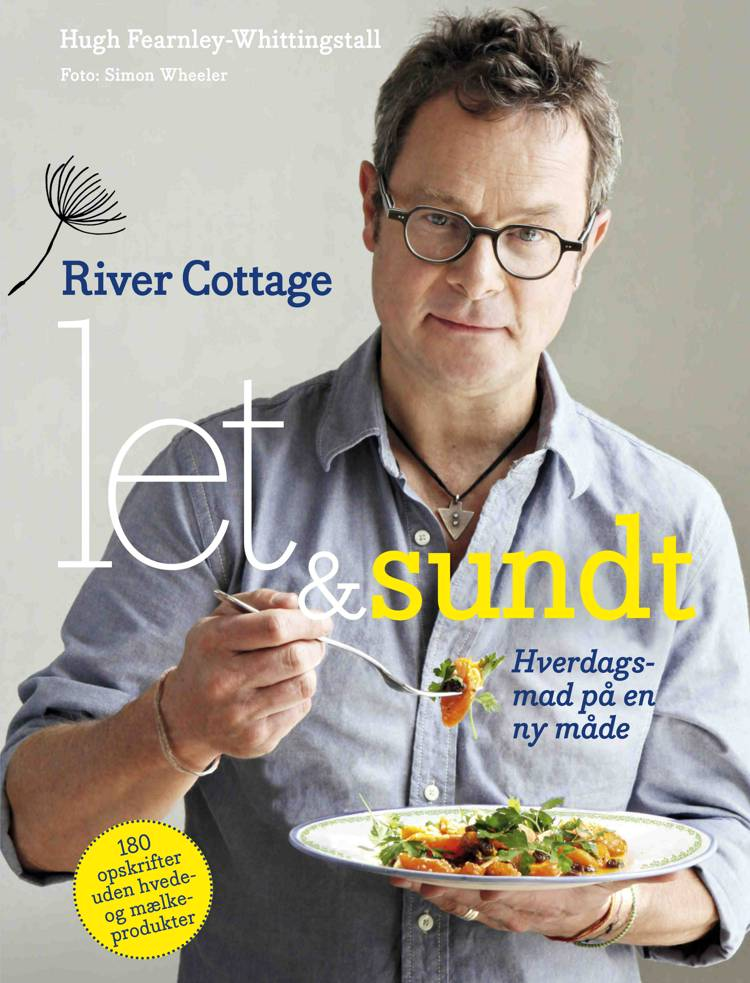 River Cottage - let og sundt af Hugh Fearnley-Whittingstall