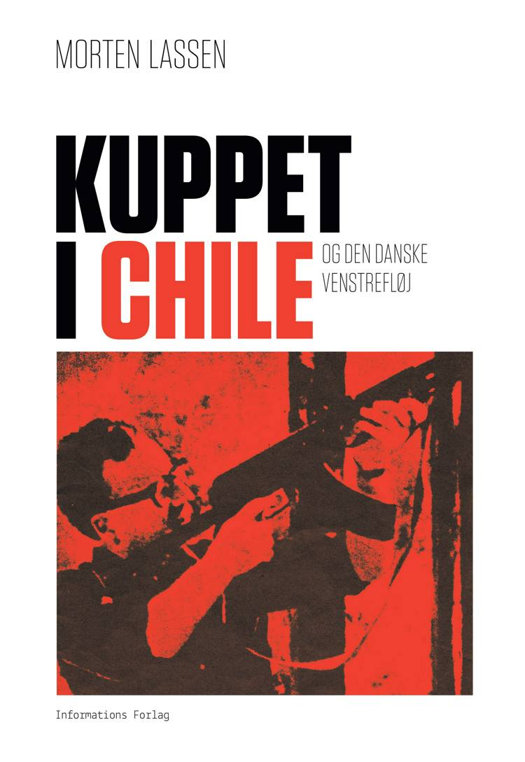 Kuppet i Chile og den danske venstrefløj af Morten Lassen