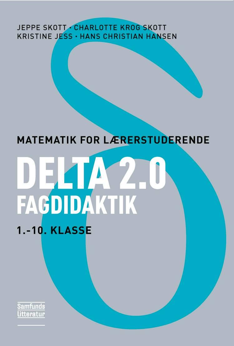 Delta 2.0 af Hans Christian Hansen, Kristine Jess, Jeppe Skott, Charlotte Krog Skott og Kristine Jess og Hans Christian Hansen m.fl.