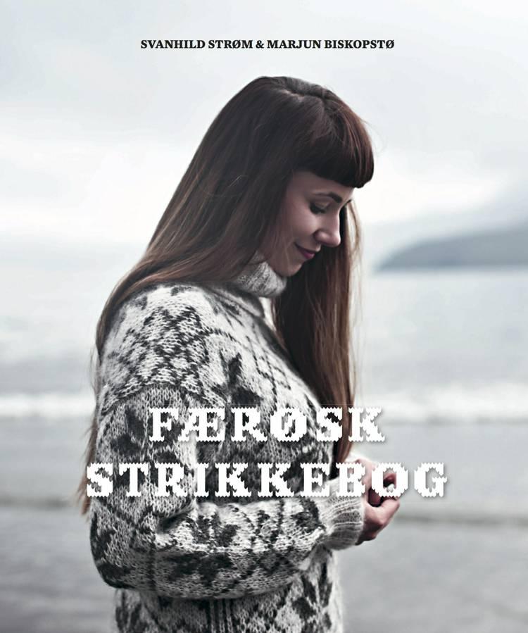 Færøsk strikkebog af Svanhild Strøm og Marjun Biskopstø