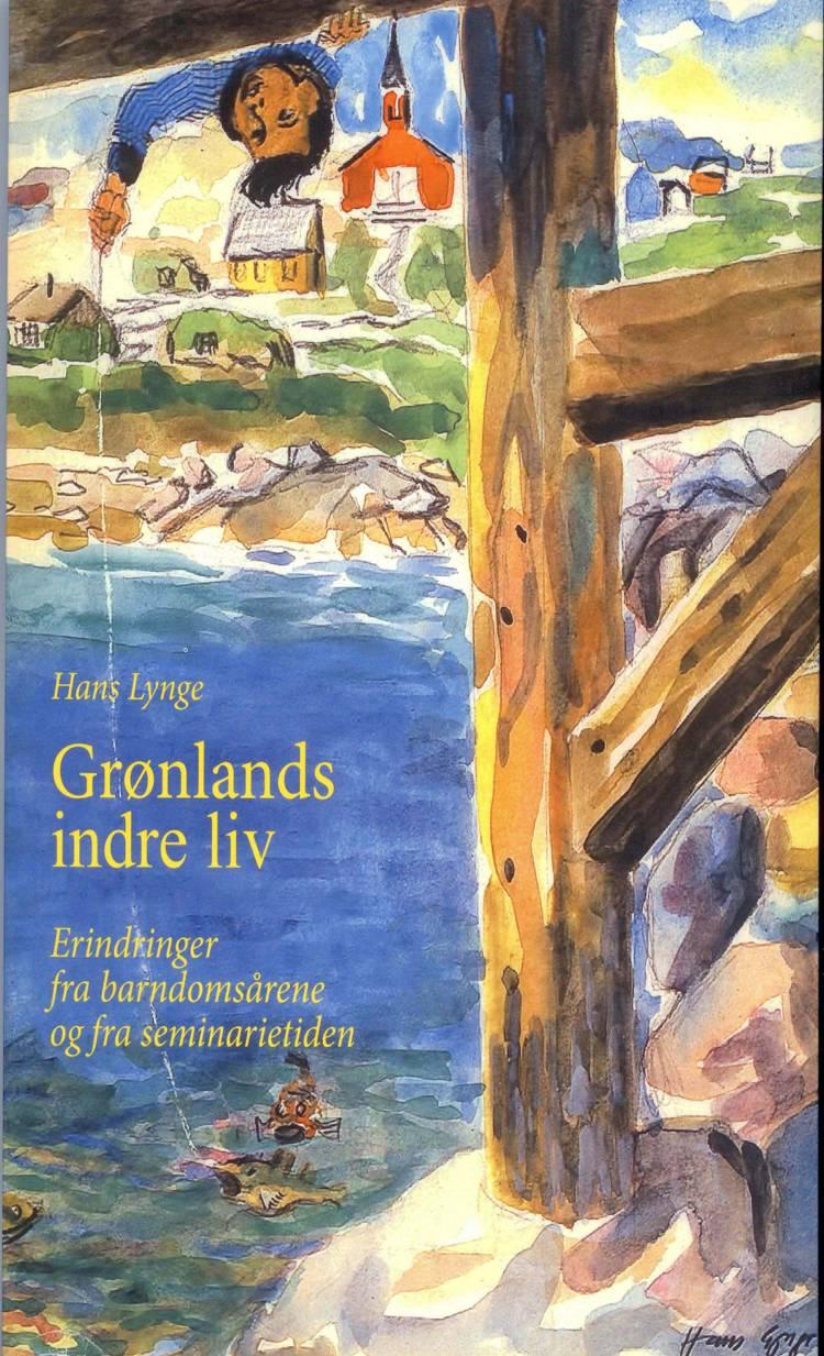 Grønlands indre liv af Hans Lynge