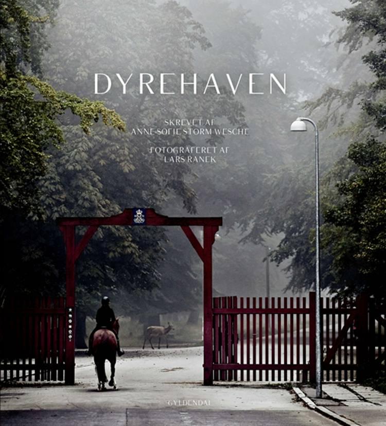 Dyrehaven af Anne-Sofie Storm Wesche og Lars Ranek