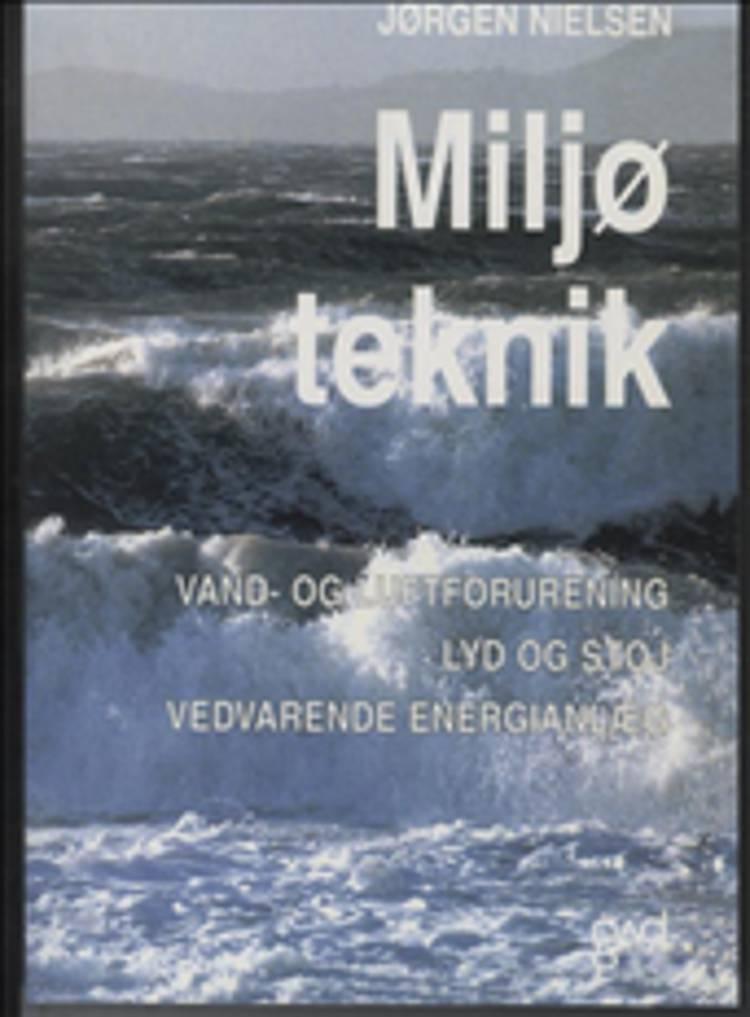 Miljøteknik af Jørgen Nielsen