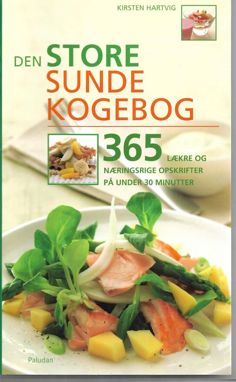 Den store sunde kogebog af Kirsten Hartvig
