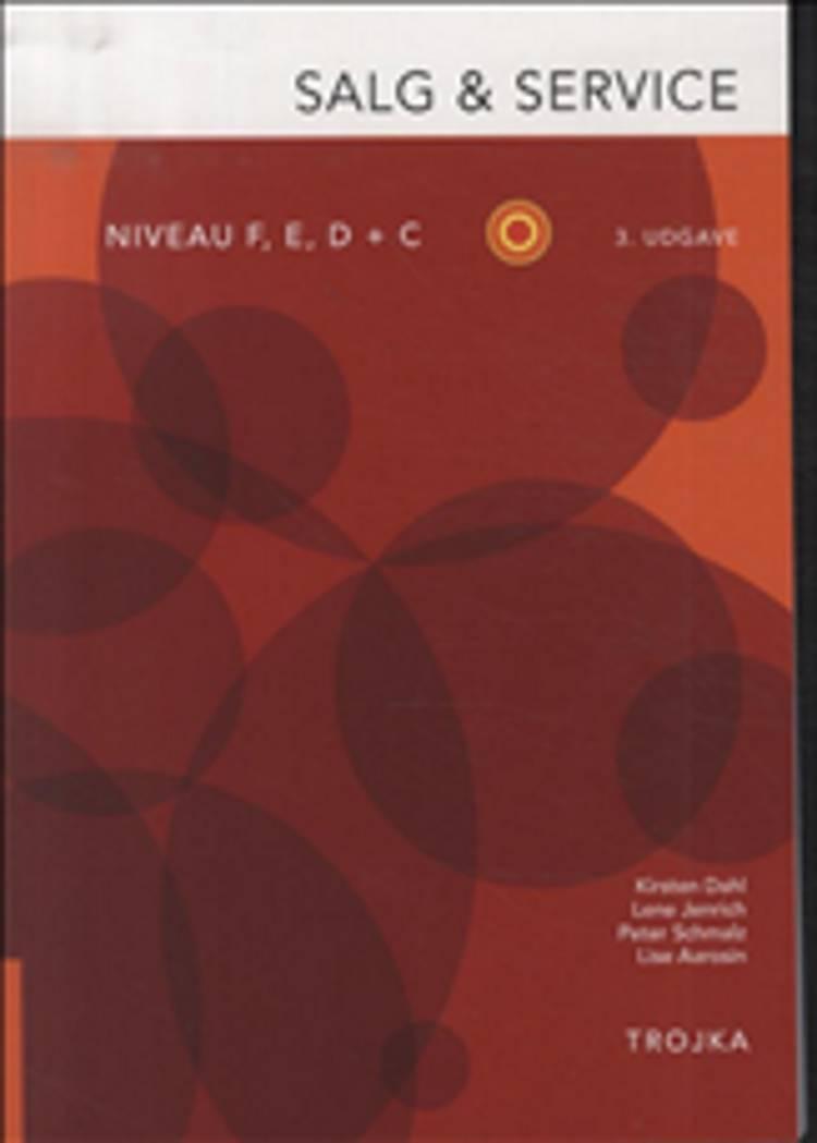 Salg & service, niveau F, E, D + C af Kirsten Dahl og Peter Schmalz