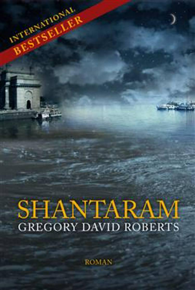 Shantaram af Gregory David Roberts
