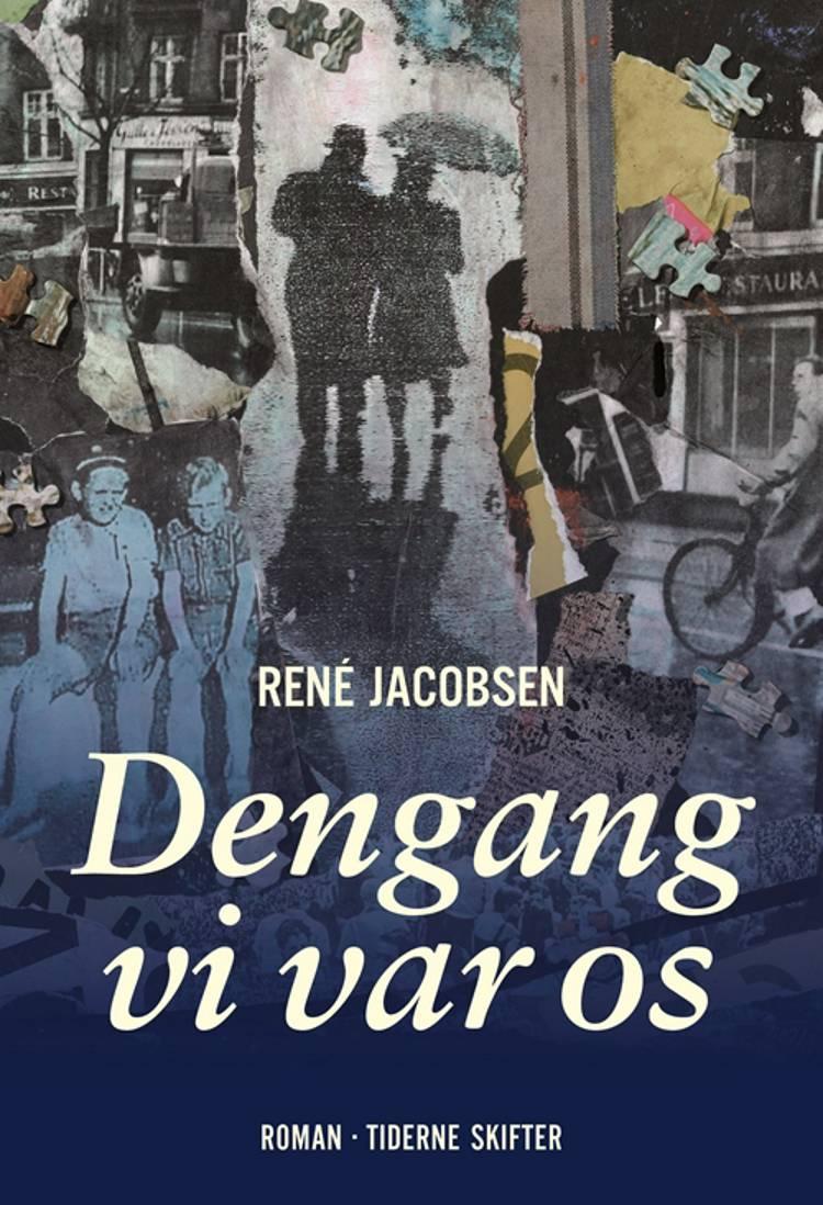 Dengang vi var os af René Jacobsen