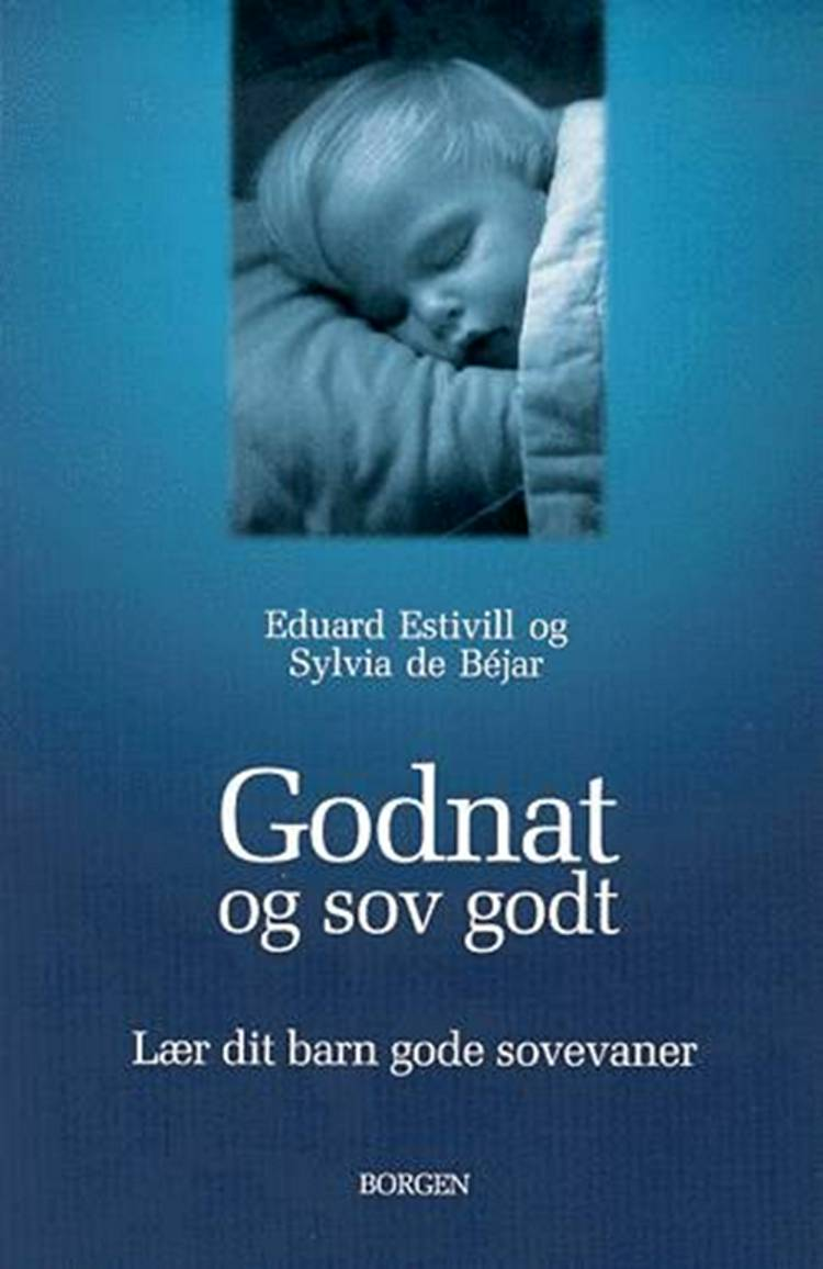 Godnat og sov godt af Eduard Estivill og Sylvia de Béjar
