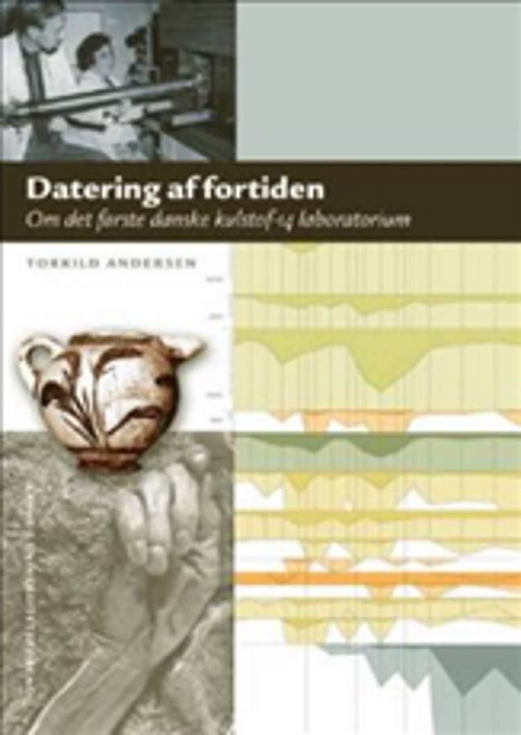 Datering af Fortiden af Torkild Andersen