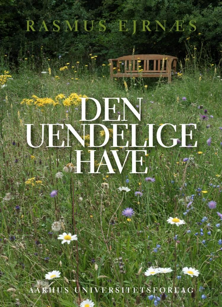 Den uendelige have af Rasmus Ejrnæs