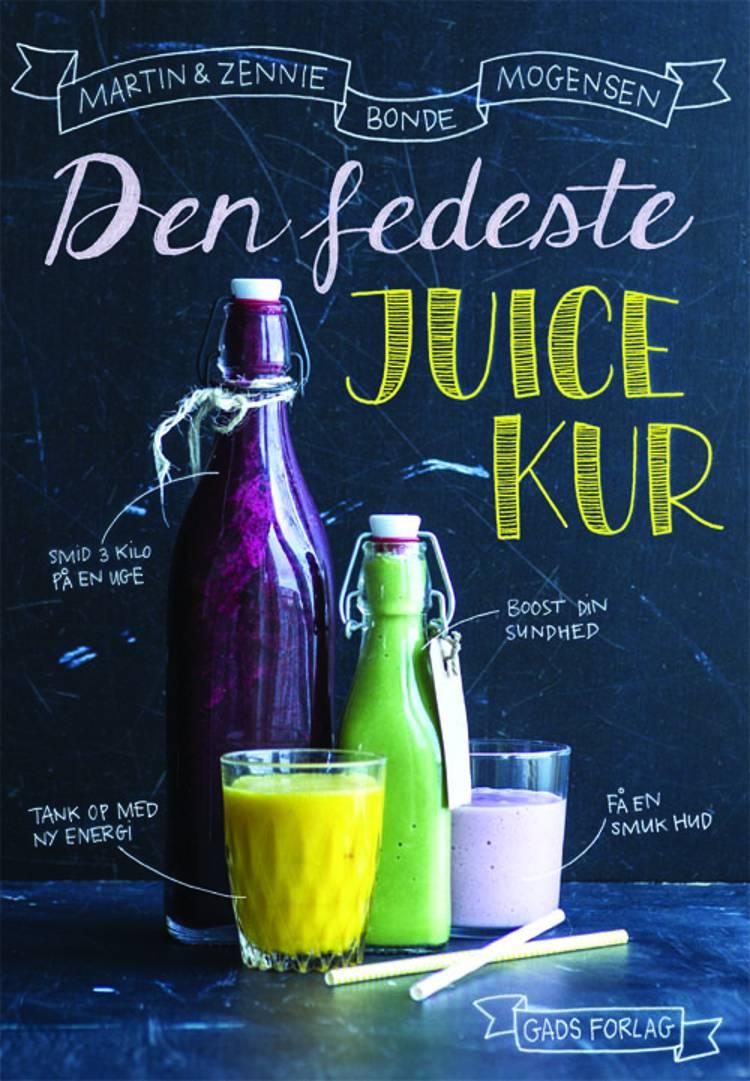 Den fedeste juicekur af Martin Bonde Mogensen, Zennie Bonde Mogensen og Martin Mogensen