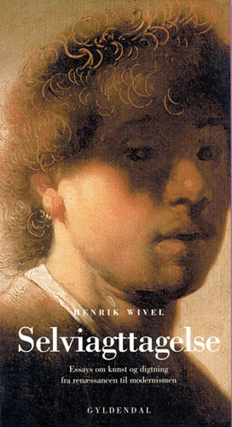 Selviagttagelse af Henrik Wivel